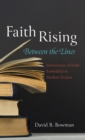 Image for Faith Rising-Between the Lines
