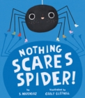 Image for Nothing Scares Spider!