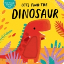 Image for Let's Find the Dinosaur