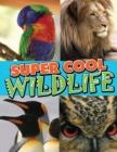 Image for Super Cool Wildlife