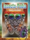 Image for Insecto-pedia (Insects of the World): Insects, Spiders and Bug Facts for Kids