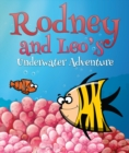 Image for Rodney and Leo's Underwater Adventure: Children's Books and Bedtime Stories For Kids Ages 3-8 for Fun Loving Kids