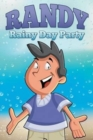 Image for Randy Rainy Day Party