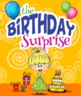 Image for Birthday Surprise: Children's Books and Bedtime Stories For Kids Ages 3-8 for Fun Loving Kids