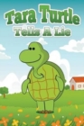 Image for Tara Turtle Tells a Lie