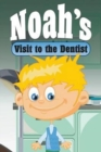 Image for Noah's Visit to the Dentist