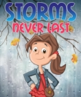 Image for Storms Never Last: Children's Books and Bedtime Stories For Kids Ages 3-8 for Good Morals