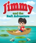 Image for Jimmy And The Raft Adventure: Children's Books and Bedtime Stories For Kids Ages 3-8 for Fun Loving Kids