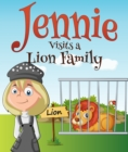 Image for Jennie Visits a Lion Family: Children's Books and Bedtime Stories For Kids Ages 3-8 for Fun Life Lessons