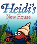 Image for Heidi's New House: Children's Books and Bedtime Stories For Kids Ages 3-8 for Good Morals