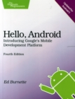 Image for Hello, Android  : introducing Google's mobile development platform
