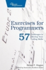 Image for Exercises for programmers  : 57 challenges to develop your coding skills