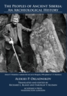 Image for The Peoples of Ancient Siberia : An Archeological History