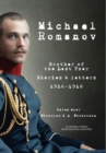 Image for Michael Romanov : Brother of the Last Tsar, Diaries and Letters, 1916-1918