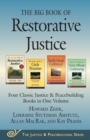 Image for The big book of restorative justice  : four classic justice & peacebuilding books in one volume
