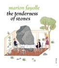 Image for The Tenderness of Stones