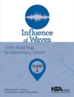 Image for Influence of waves  : STEM road map for elementary school.