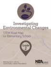 Image for Investigating Environmental Changes : Grade 2