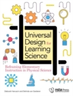 Image for Universal Design for Learning Science : Reframing Elementary Instruction in Physical Science