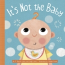 Image for It's not the baby