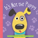 Image for It's not the puppy
