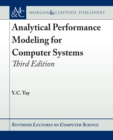 Image for Analytical Performance Modeling for Computer Systems: Third Edition