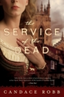 Image for The Service of the Dead : A Novel