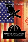Image for Man of Discovery : A Time for Redemption