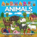 Image for Alphabet Animals : Alphabet Books for Toddlers