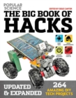 Image for The big book of hacks  : 264 amazing DIY tech projects