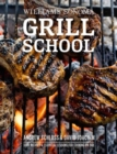 Image for Grill school  : essential techniques and recipes for great outdoor flavors