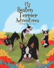 Image for My Boston Terrier Adventures (with Rudy, Riley and more...)