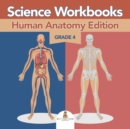 Image for Grade 4 Science Workbooks : Human Anatomy Edition (Science Books)