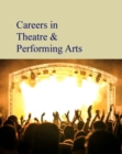 Image for Careers in the arts  : fine, performing & visual