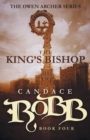 Image for The King's Bishop : The Owen Archer Series - Book Four