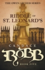 Image for The Riddle of St. Leonard's : The Owen Archer Series - Book Five