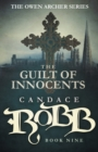Image for The Guilt of Innocents : The Owen Archer Series - Book Nine