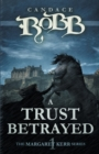 Image for A Trust Betrayed : The Margaret Kerr Series - Book One