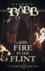 Image for The Fire in the Flint : The Margaret Kerr Series - Book Two