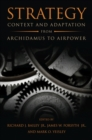 Image for Strategy  : context and adaptation from Archidamus to airpower
