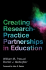 Image for Creating Research-Practice Partnerships in Education