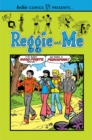 Image for Reggie and me