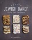 Image for Modern Jewish baker  : challah, babka, bagels & more
