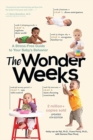 Image for The Wonder Weeks : A Stress-Free Guide to Your Baby's Behavior