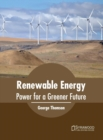 Image for Renewable Energy: Power for a Greener Future