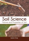 Image for Soil Science: Nature and Properties of Soil