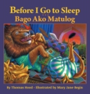 Image for Before I Go to Sleep / Bago Ako Matulog : Babl Children's Books in Tagalog and English
