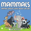 Image for Mammals : Animal Group Science Book For Kids Children's Zoology Books Edition