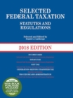 Image for Selected federal taxation statutes and regulations
