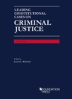Image for Leading Constitutional Cases on Criminal Justice, 2017